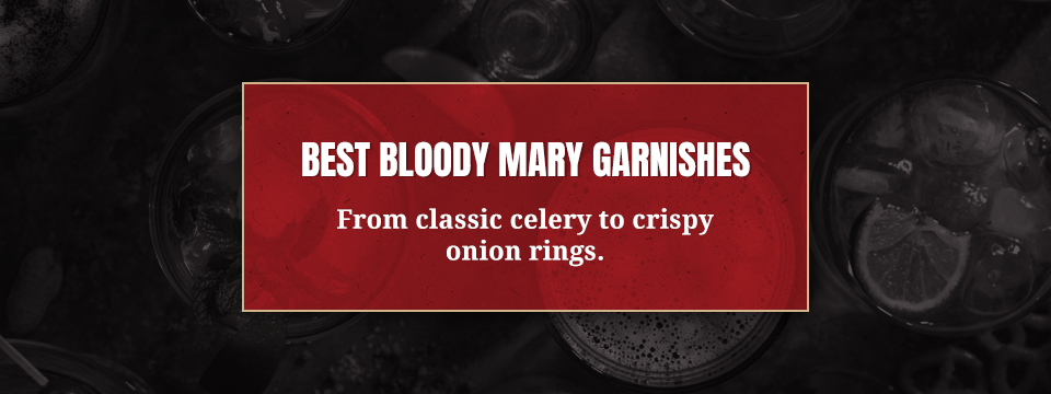 best bloody mary garnishes